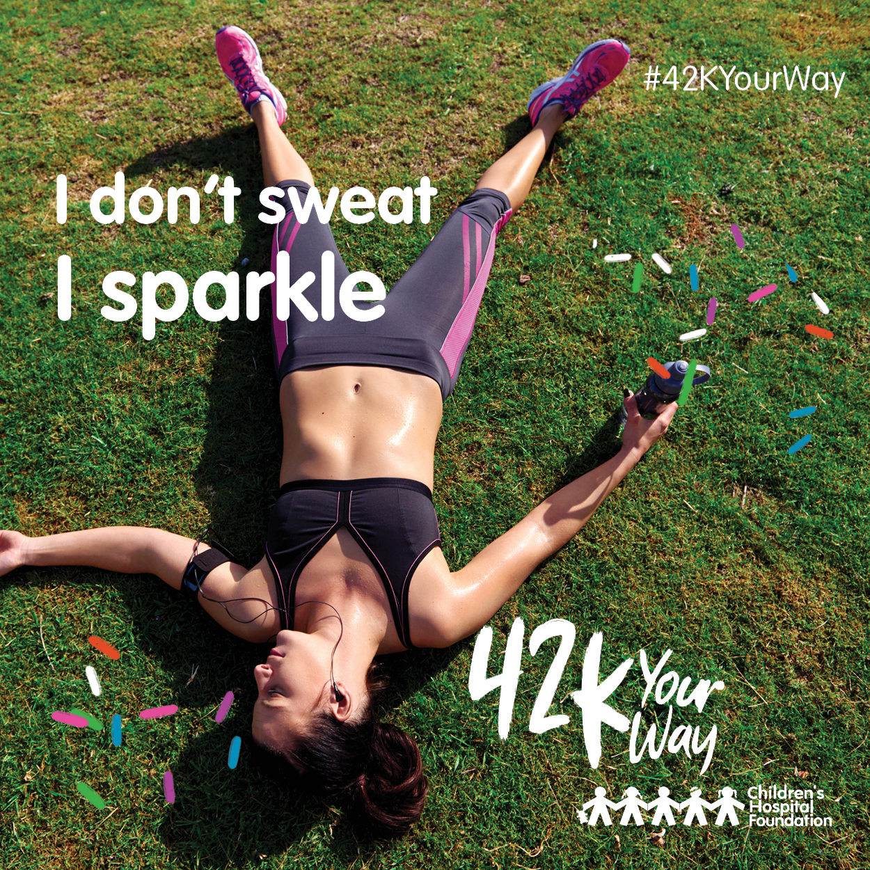 42k Your Way - I Don't Sweat I Sparkle