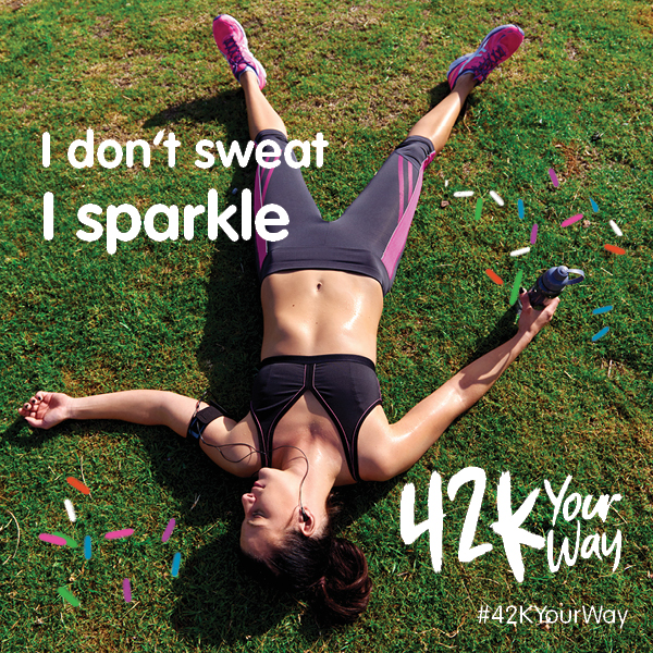 42k Your Way - I Don't Sweat I Sparkle